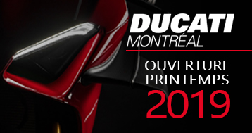 Ducati Montréal - Ouverture Printemps 2019